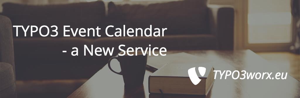 TYPO3 Event Calendar – New Service