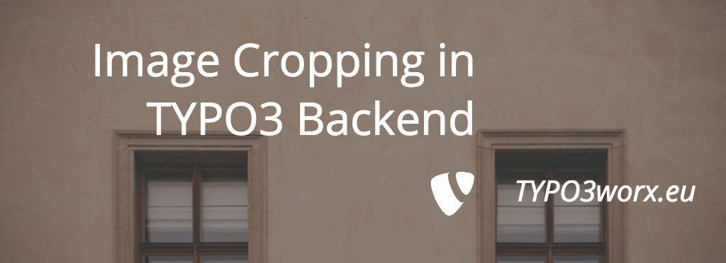 Image Cropping in TYPO3 Backend