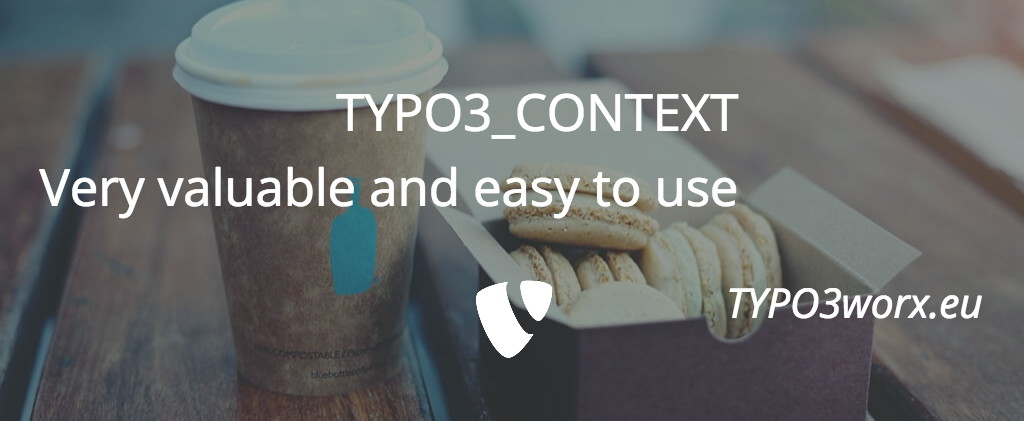 TYPO3_CONTEXT – An explanation
