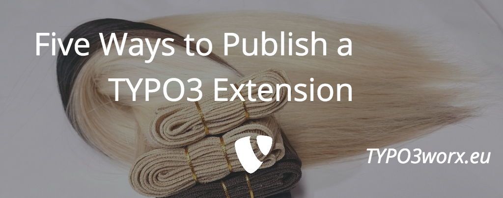 5 Ways to Publish a TYPO3 Extension