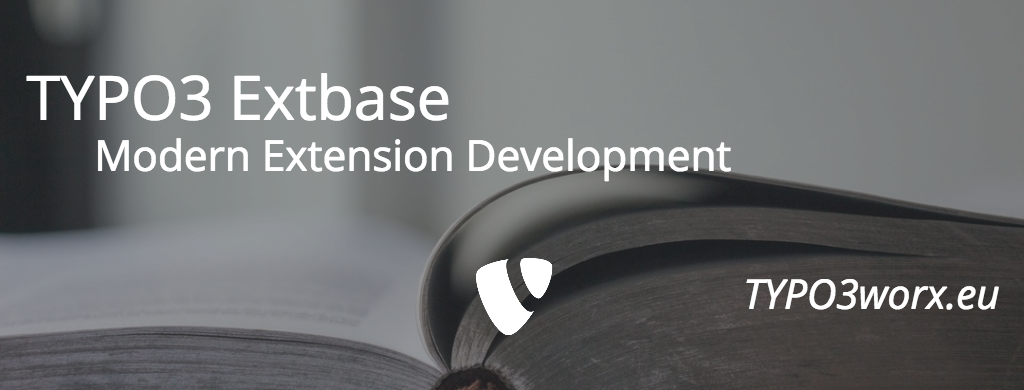 """TYPO3 Extbase – Modern Extension Development for TYPO3"" – A book review"