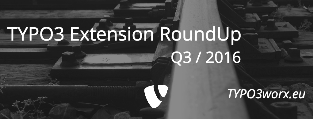 TYPO3 Extension RoundUp – Q3 2016