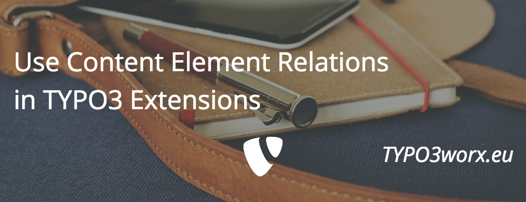 Use content element relations in TYPO3 extensions