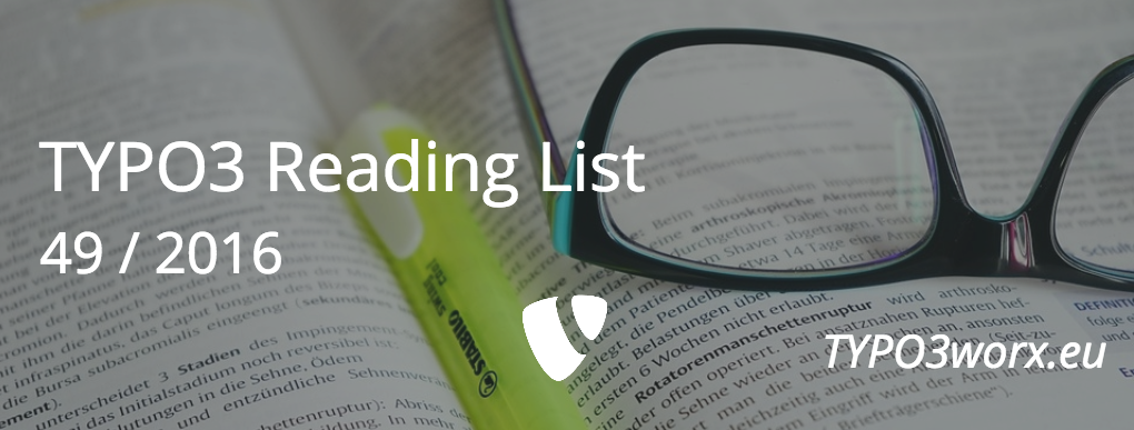TYPO3 Reading List 49 / 2016