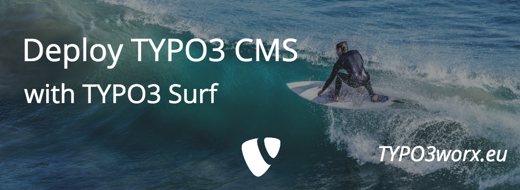 Deploy TYPO3 CMS using TYPO3 Surf