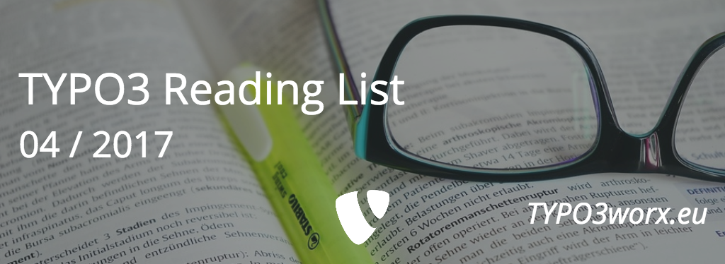 TYPO3 Reading List 04 – 2017