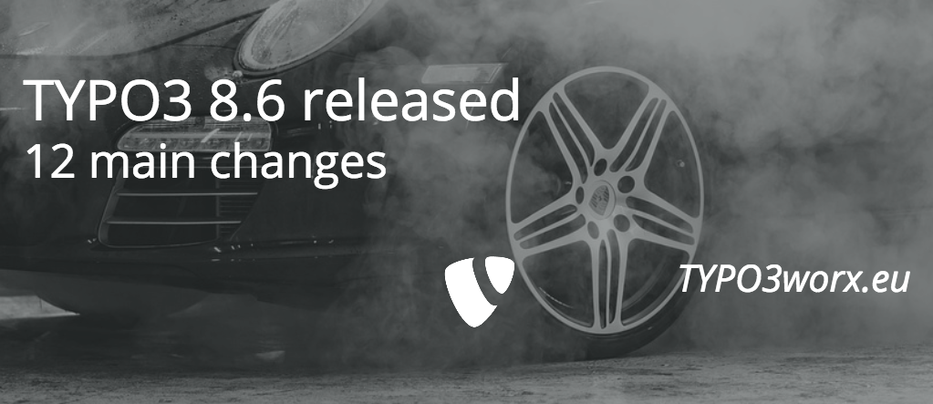 TYPO3 8.6 released – 12 main changes