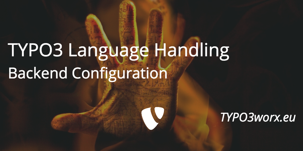 Language Handling in TYPO3 – Part 1: Backend