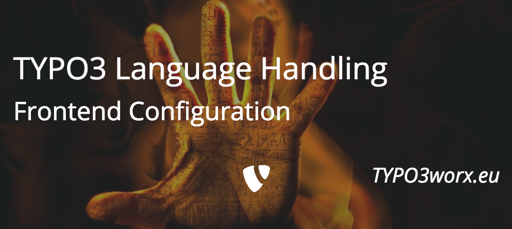 Language Handling in TYPO3 – Part 2: Frontend