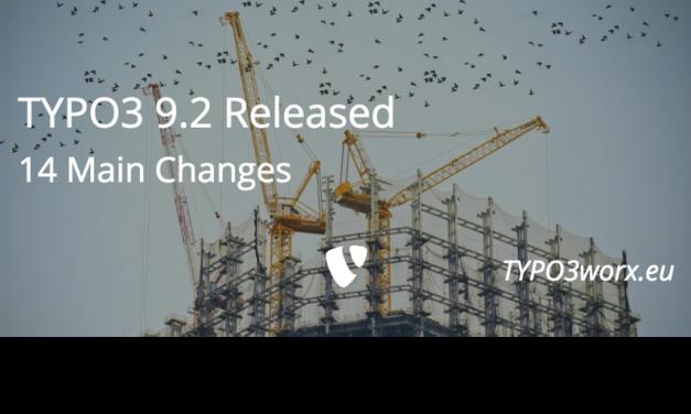 TYPO3 9.2 – Fourteen Main Changes