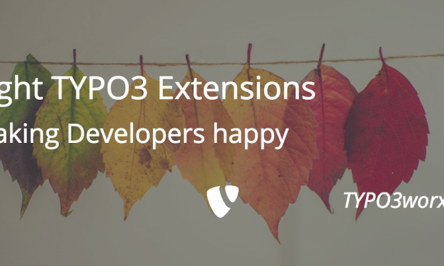 Eight Extensions Making TYPO3 Developers Happy