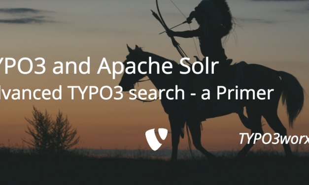 TYPO3 and Apache Solr – Introduction to an Advanced TYPO3 Search