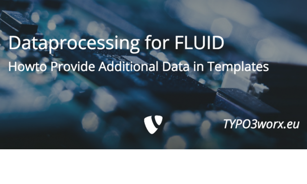 Dataprocessing for FLUID Templates – Howto Provide Additional Data