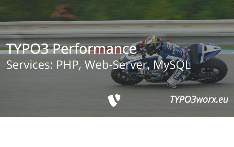 TYPO3 Performance  – PHP, Web Server and MySQL