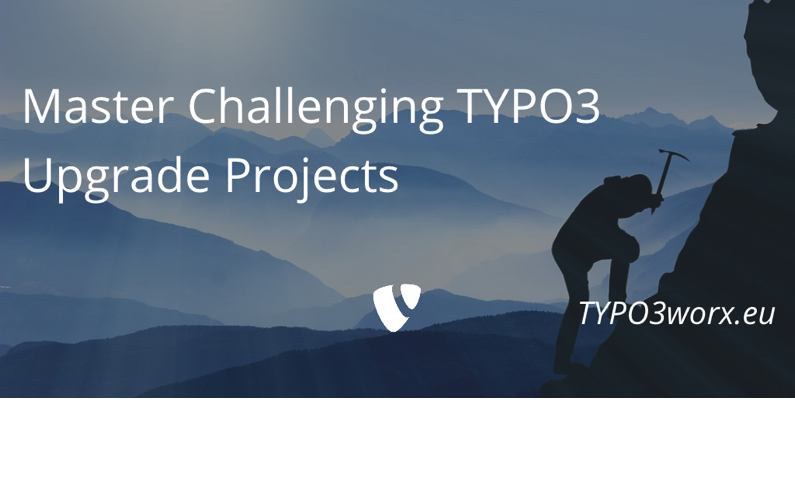 Master Challenging TYPO3 Upgrade Projects