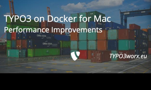 TYPO3 on Docker for Mac: Performance Improvements
