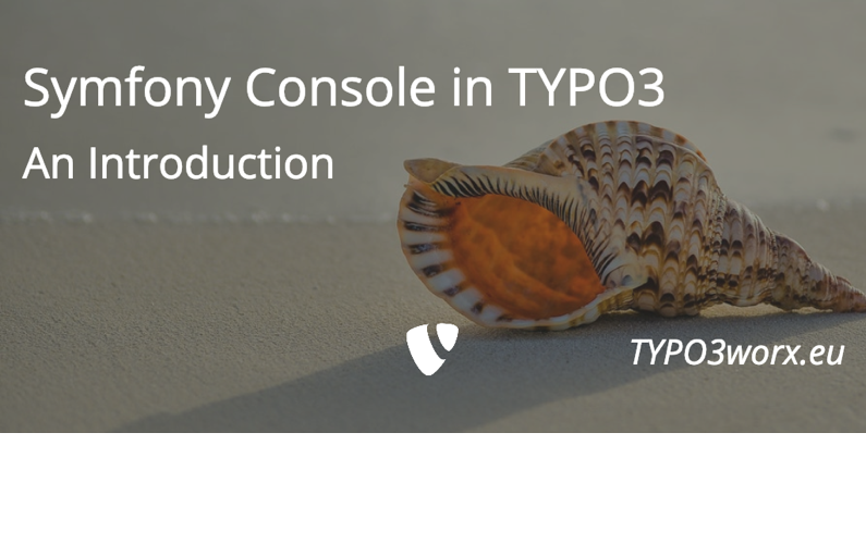 Symfony Console in TYPO3 – An Introduction