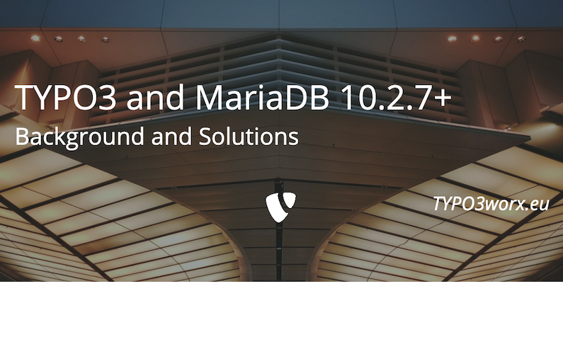 TYPO3 v8 and MariaDB 10.2.7+